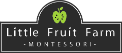 Little Fruit Farm Montessori